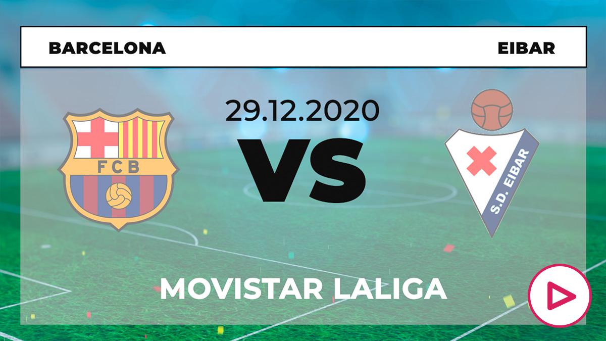 Liga Santander 2020-2021: Barcelona – Eibar| Horario del partido de fútbol de la Liga Santander.