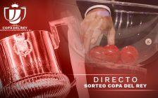 Sorteo de Copa del Rey, en directo: Rayo Vallecano – Barcelona | Cruces de octavos de final