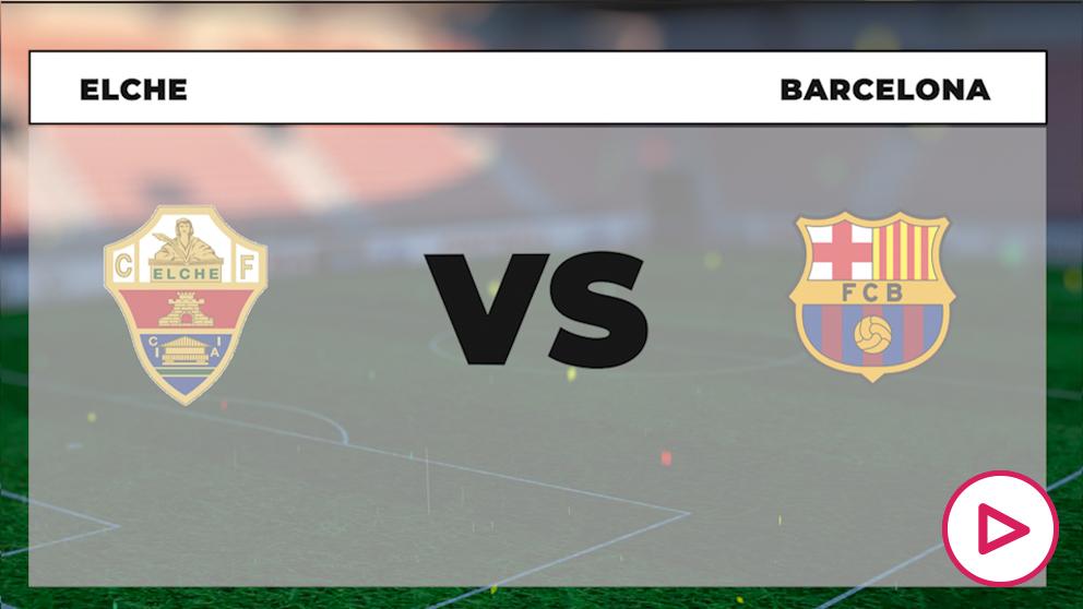 Liga Santander 2020-2021: Elche – Barcelona | Horario del partido de fútbol de la Liga Santander.