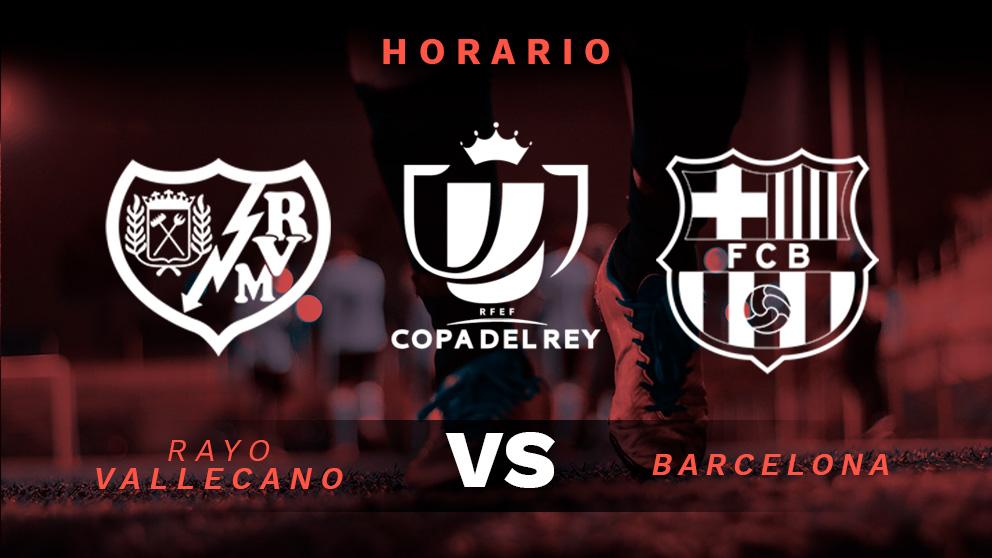 Rayo Vallecano – Barcelona: Copa del Rey.