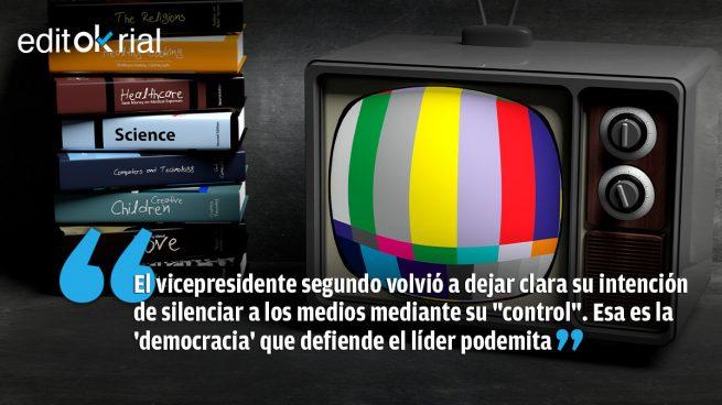 El control de la prensa corresponde a los jueces; no a ti, Pablo Iglesias