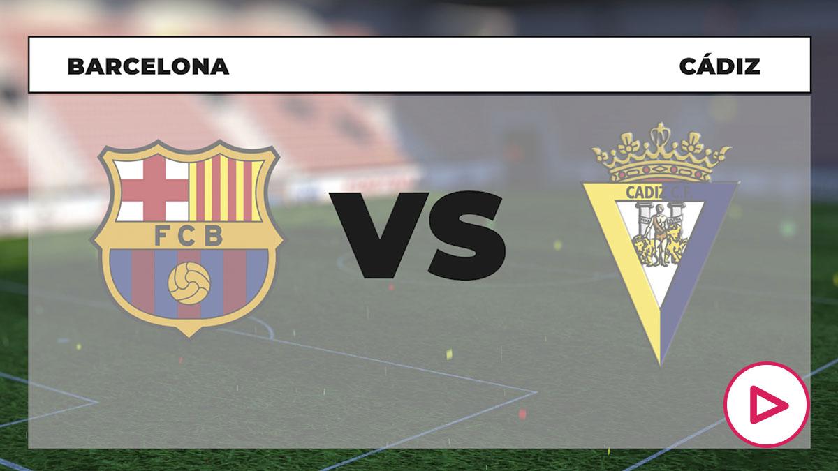 Barcelona – Cádiz: ¿A qué hora es y dónde ver online y por TV en directo el partido de LaLiga Santander hoy?