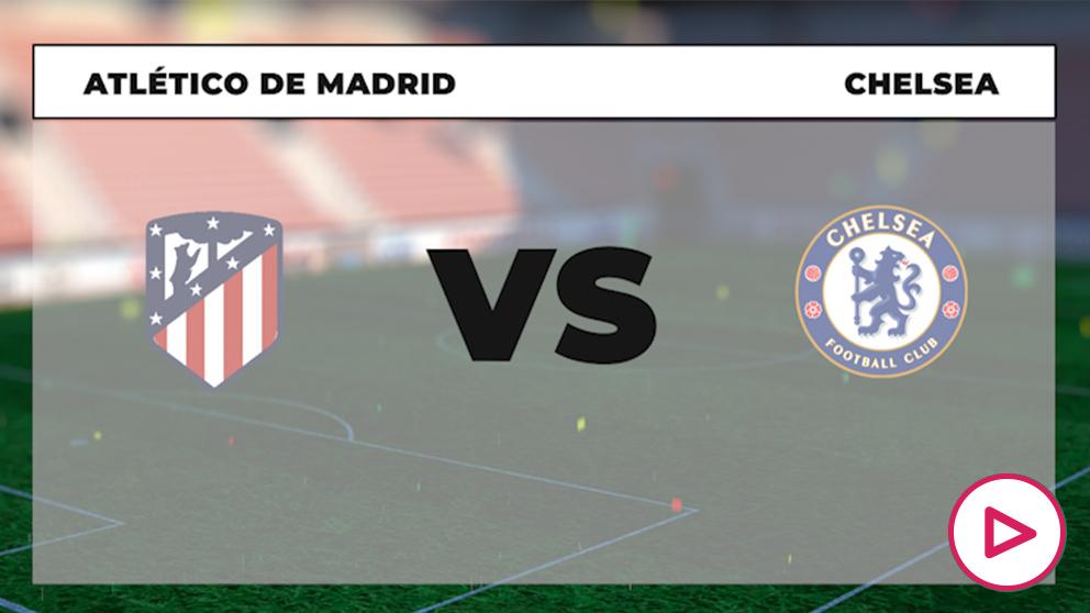 Champions League 2020-2021: Atlético de Madrid – Chelsea   Horario del partido de la Champions League.