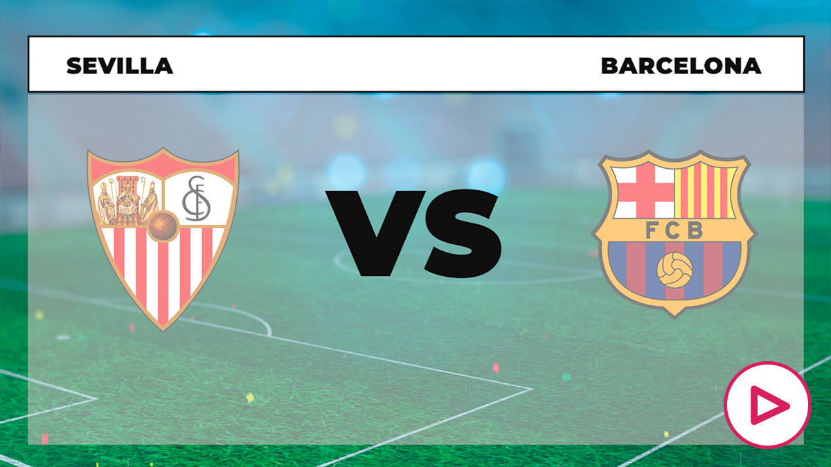 Sevilla – Barcelona: jornada 25 de la Liga Santander.
