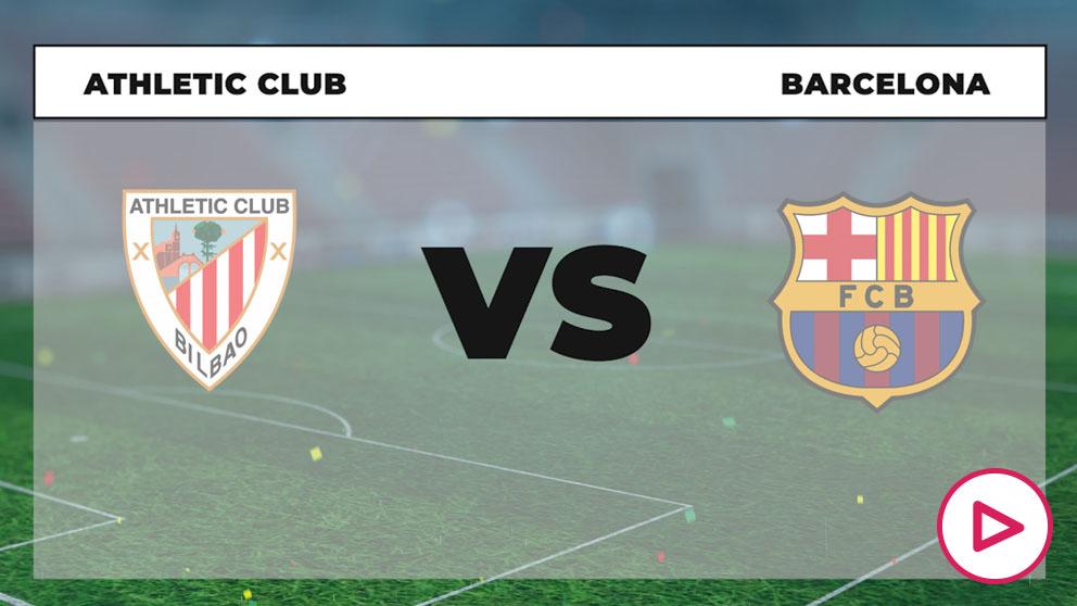 Athletic Club de Bilbao - FC Barcelona: Hora, canal TV y ...