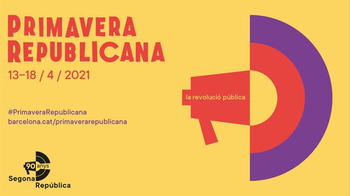 El cartel de la «Primavera republicana» organizado por el Ayuntamiento de Barcelona de Ada Colau.