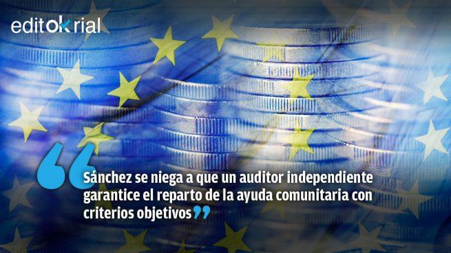 El dinero de la UE no es tuyo, Pedro Sánchez