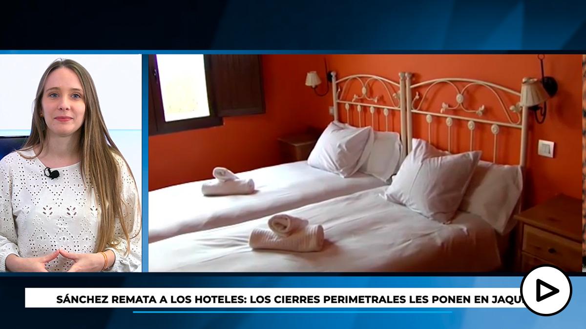 Sánchez remata a los hoteles: los cierres perimetrales les ponen en jaque.