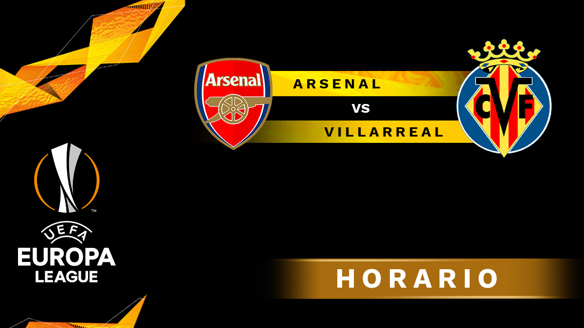 Europa League 2020-2021: Arsenal – Villarreal | Horario del partido de fútbol de la Europa League.