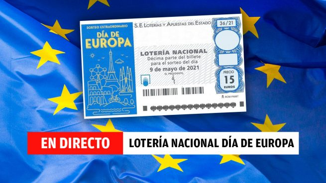 Sorteo Extraordinario Lotería Nacional Día de Europa, en directo