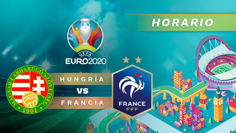 Eurocopa 2020: Hungría – Francia    Horario del partido de fútbol de la Eurocopa
