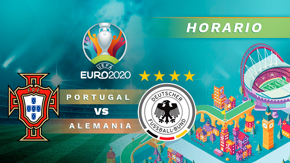 Eurocopa 2020: Portugal – Alemania   Horario del partido de fútbol de la Eurocopa