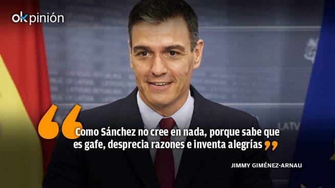 Sánchez no cree en nada porque sabe que es gafe