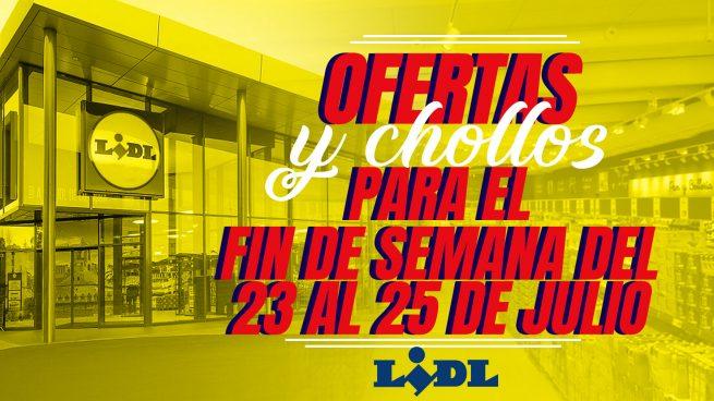 Lidl se inunda de novedades y ofertas increíbles para el fin de semana del 22 al 25 de julio