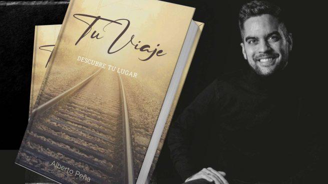 'Tu viaje: descubre tu lugar', el libro de Alberto Peña con el que conseguirás alcanzar tus sueños