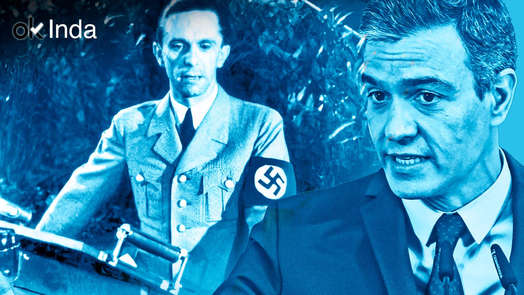 Joseph Goebbels y Pedro Sánchez.
