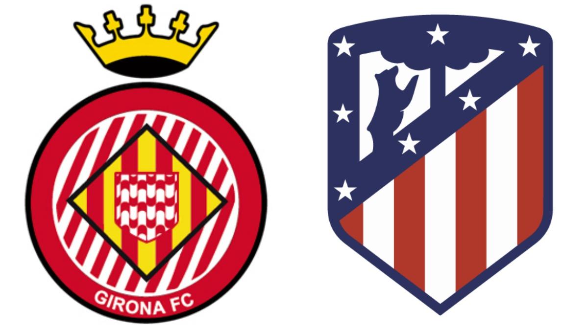 Girona vs Atlético.