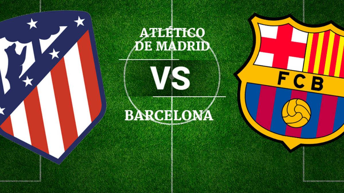 Atlético de Madrid vs Barcelona: horario y canal de televisión.