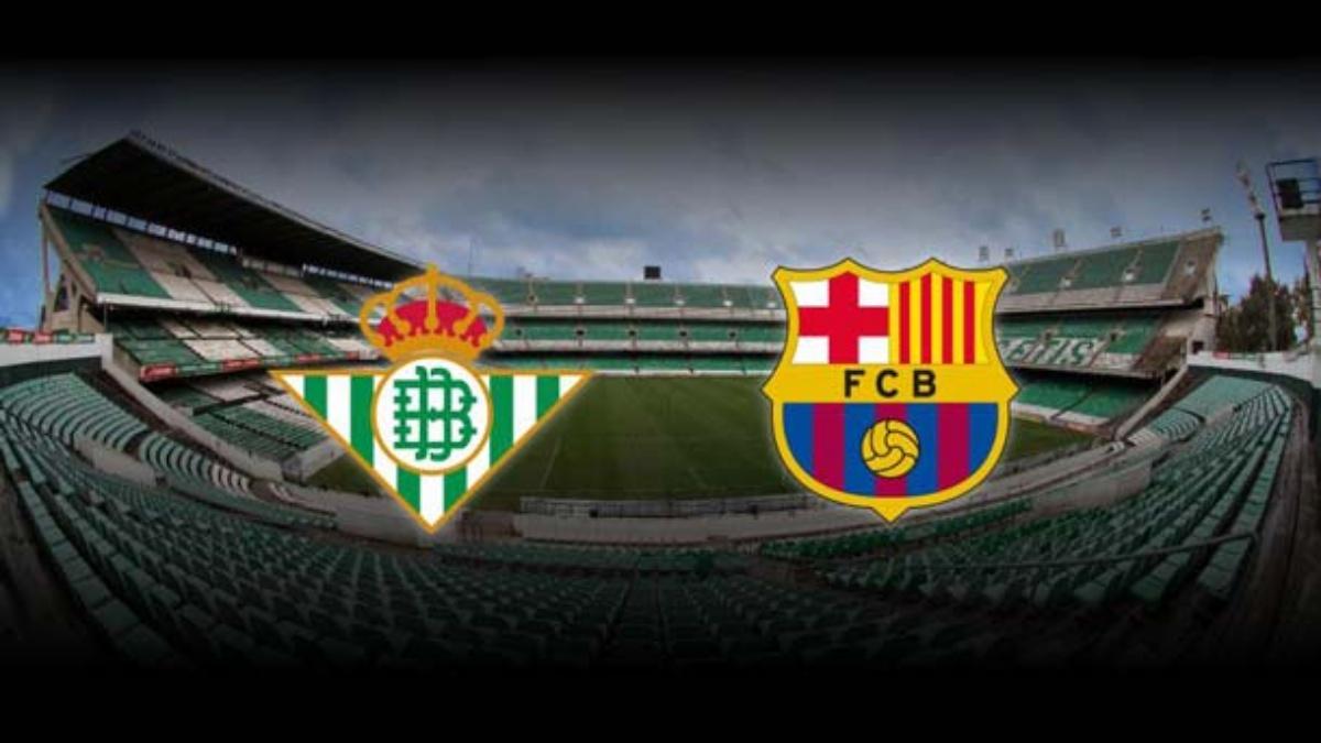 Betis vs Barcelona.