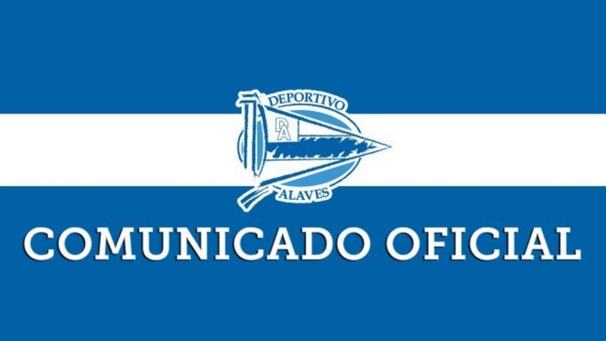 Comunicado oficial del Deportivo Alavés