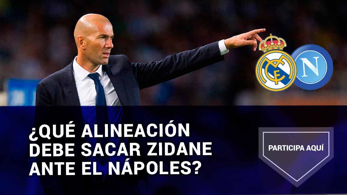 ¿Qué alineación debe sacar Zidane ante el Nápoles?