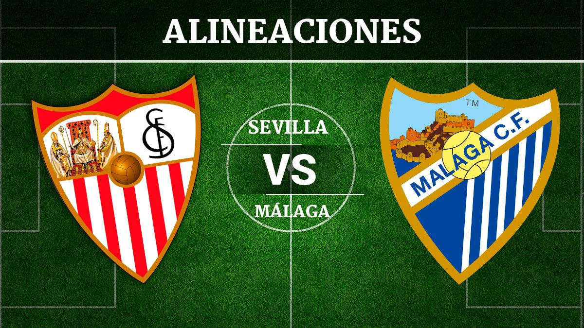 Consulta las posibles alineaciones del Sevilla vs Málaga.