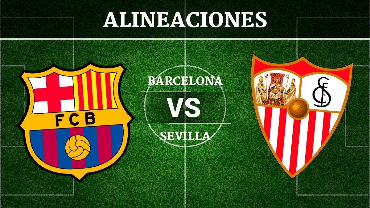 Consulta las posibles alineaciones del Barcelona vs Sevilla.