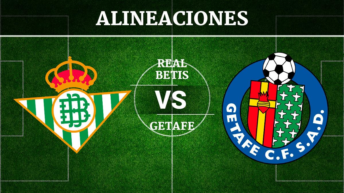 Consulta las posibles alineaciones del Betis vs Getafe.