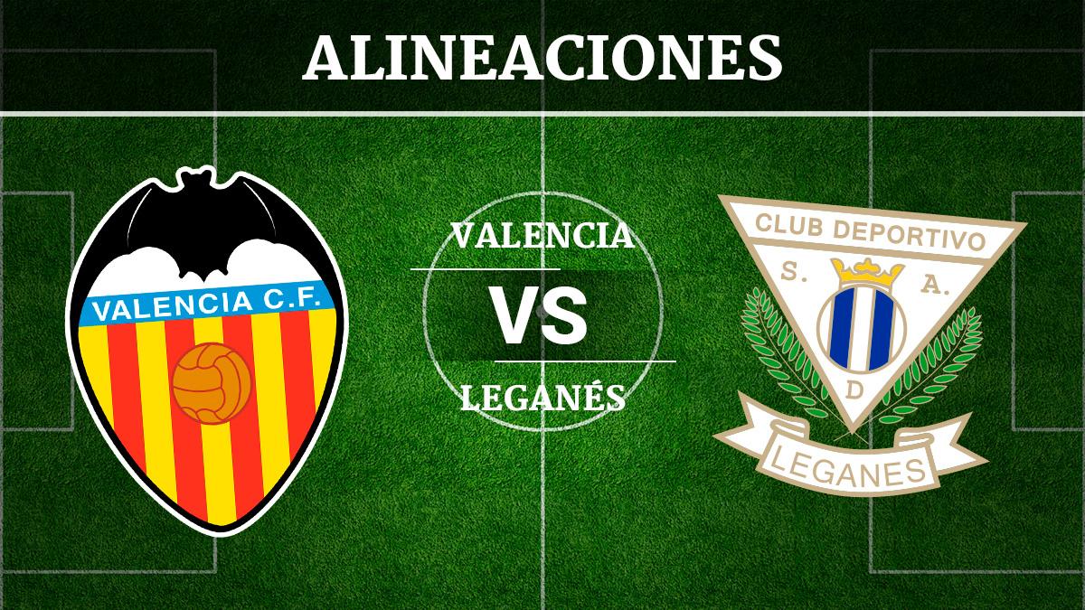 Consulta las posibles alineaciones del Valencia vs Leganés.
