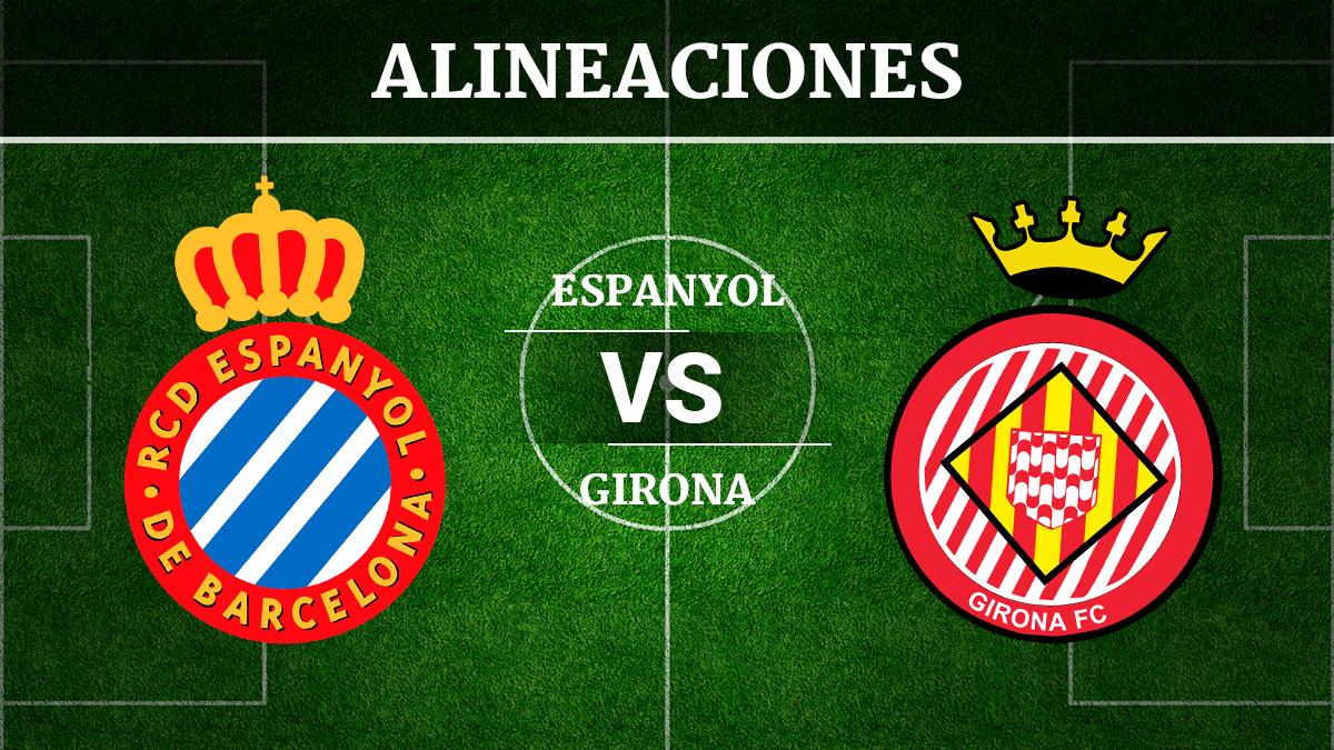 Consulta las posibles alineaciones del Espanyol vs Girona.