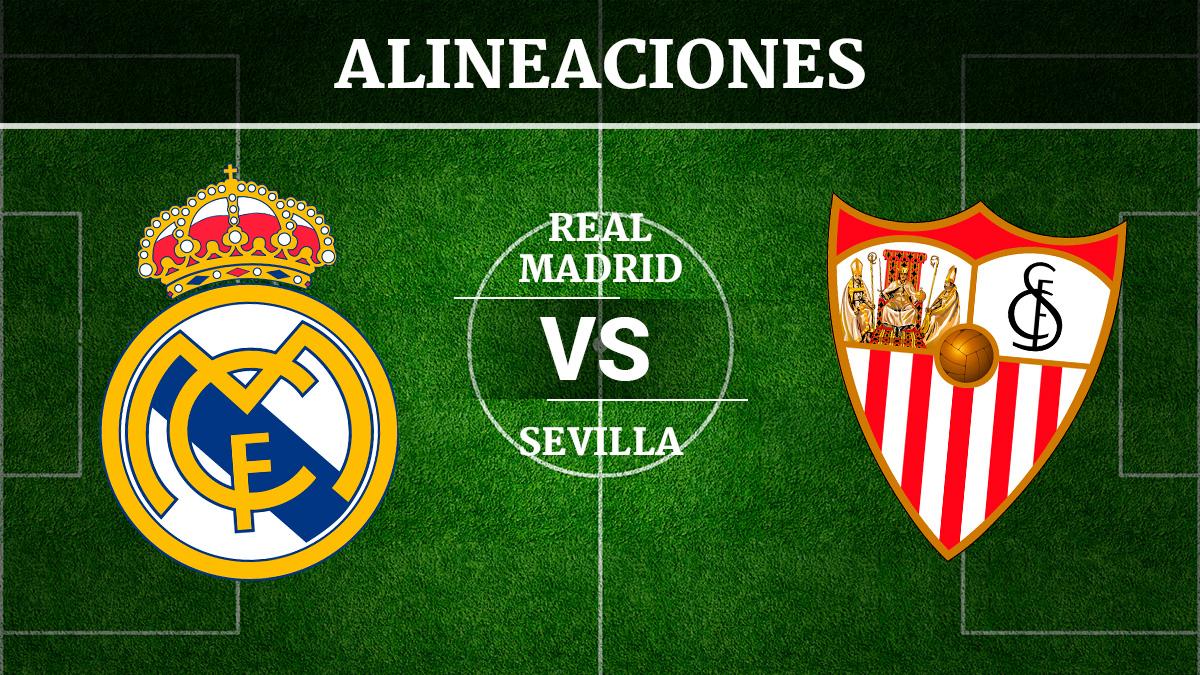 Consulta las posibles alineaciones del Real Madrid vs Sevilla.