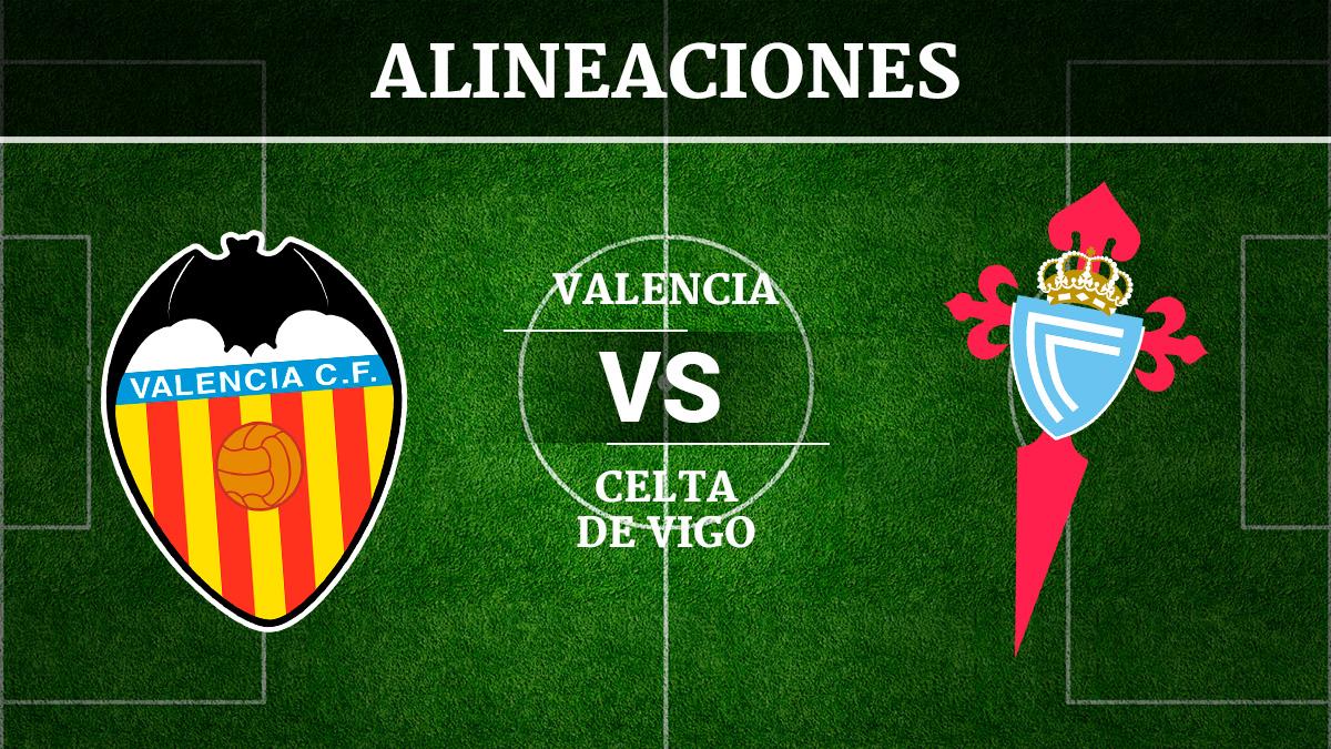 Consulta las posibles alineaciones del Valencia vs Celta de Vigo.