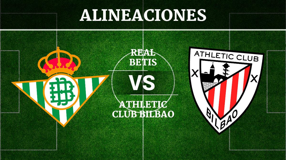 Consulta las posibles alineaciones del Betis vs Athletic de Bilbao.