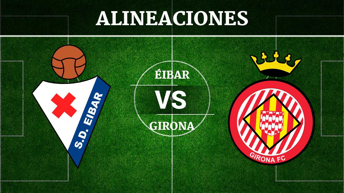 Consulta las posibles alineaciones del Éibar vs Girona.