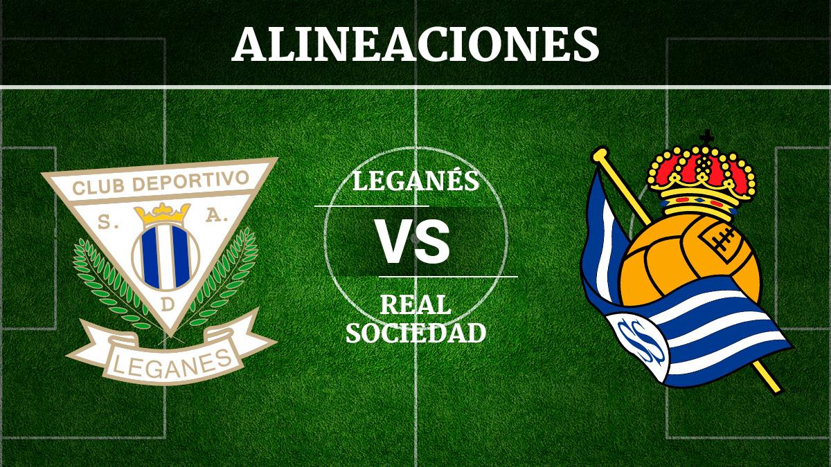 Consulta las posibles alineaciones del Leganés vs Real Sociedad