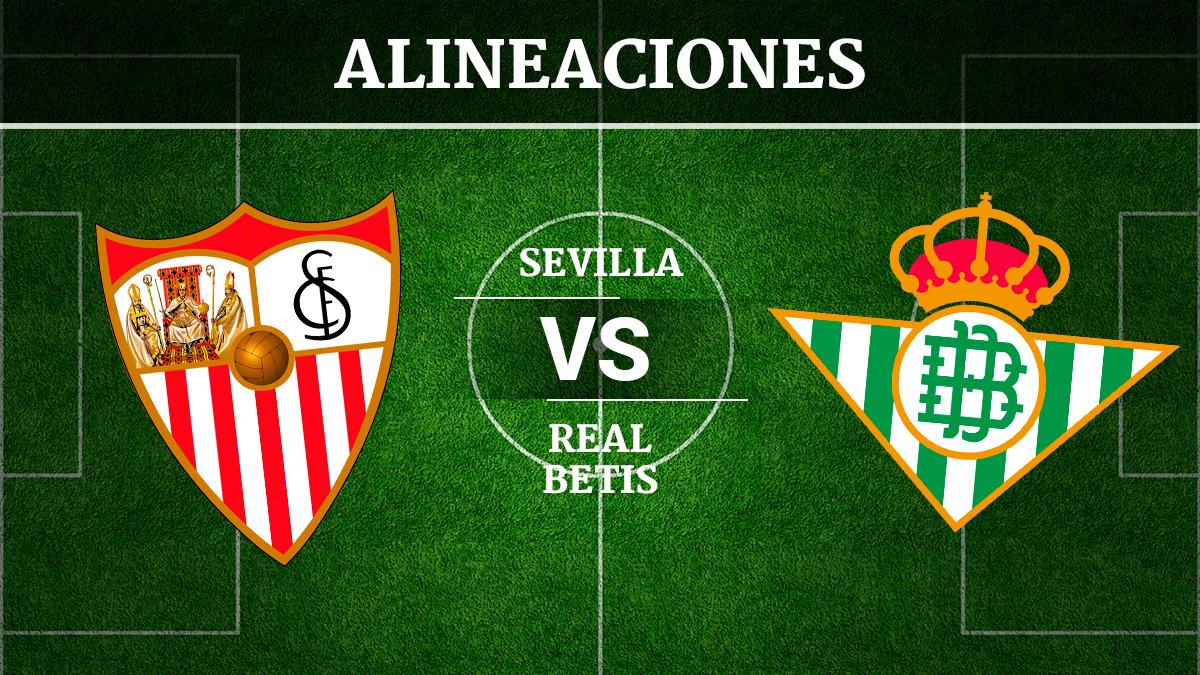 Consulta las posibles alineaciones del Sevilla vs Betis