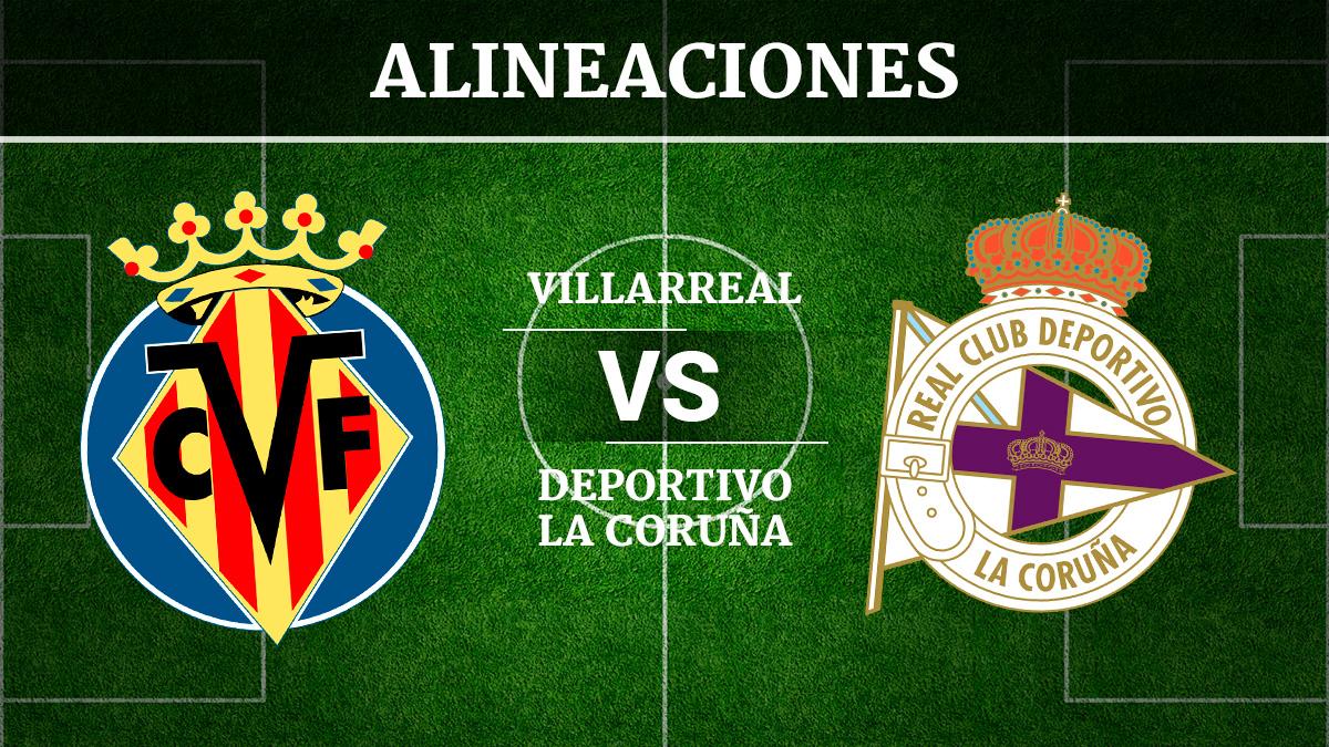 Consulta las posibles alineaciones del Villarreal vs Deportivo de la Coruña