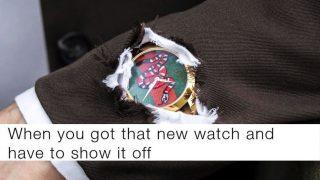 Cuando tienes un reloj nuevo y tienes que enseñarlo / Gucci