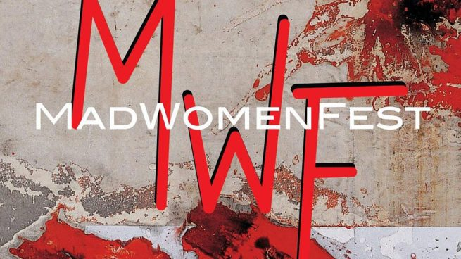 MadWomenFest