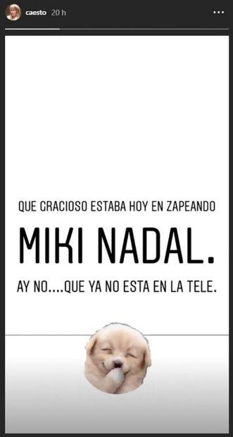 'Storie' de Carmen Esxamez en relación a Miki Nadal / Instagram @caesto