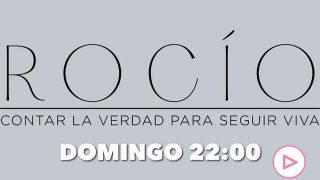 'Rocío. Contar la verdad para seguir viva' / Mediaset
